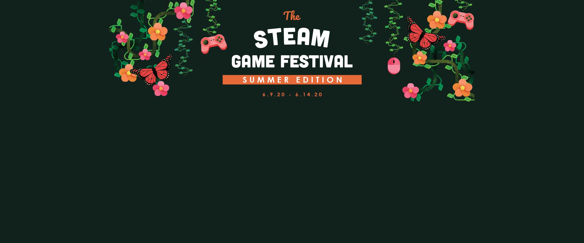 Steam Game Festival, Summer Edition